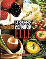 Le Grand Livre de La Cuisine Elle Français Edition Sylvie Tardrew