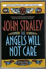 The Angels Will Not Care by John Straley (ARC)