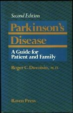 Parkinsons disease: A guide for patient and famil