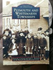 Plymouth and Whitemarsh Townships [Images of America] [PA] [Arcadia Publishing]
