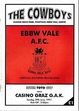 Football programme > Ebbw Vale V Casino Graz juin 1997 Inter Toto Cup