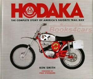 HODAKA BOOK COMPLETE STORY SMITH MOTORCYCLE TRAIL BIKE FAVORITE AMERICA