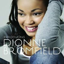Dionne Bromfield : Introducing Dionne Bromfield CD (2009)