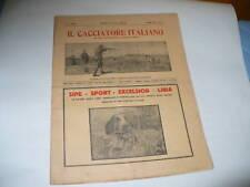 IL CACCIATORE ITALIANO RIVISTA CACCIA E PESCA N°43 1927