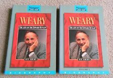 Weary - The Life Of Sir Edward Dunlop Volumes 1 & 2 - Large Print - Sue Ebury