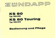 Zündapp KS 80 KS 80 Touring Bedienung und Pflege Anleitung Handbuch Daten Buch
