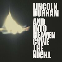Lincoln Durham-And Into Heaven Came The Night (US IMPORT) CD NEW