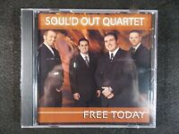 Free Today by Soul'd Out Quartet (CD) Christian BRAND NEW!