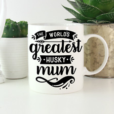 More details for husky mum mug: cute & funny gifts for all siberian husky owners and lovers!