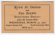 Rare 1927 Ticket RUTH ST DENNIS Tad Shawn DENNISHAWN DANCERS Smith College DANCE