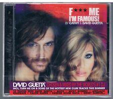 F*** ME I'M FAMOUS IBIZA MIX 2012 by CATHY  & DAVID GUETTA CD SIGILLATO!!!