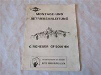 Kuhn GF5000HN Giroheuer Montage- und Betriebsanleitung Bedienungsanleitung