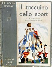 IL TACCUINO DELLO SPORT LA SCALA D'ORO SERIE VI N.14 1938 MATELDI BUZZICHINI