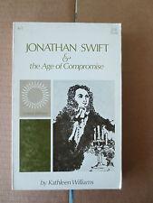 Jonathan Swift & The Age of Compromise 1968 PB Kathleen Williams