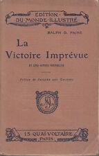 C1 USA MER Ralph D. PAINE La VICTOIRE IMPREVUE et autres nouvelles 1910 Epuise