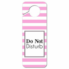 Do Not Disturb Striped Pink and White Plastic Door Knob Hanger Sign