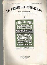 LA PETITE ILLUSTRATION N°332 - MA SOEUR DE LUXE COMEDIE 3 ACTES DE A. BIRABEAU