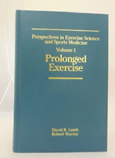 Perspectives in Exercise Science and Sports Medicine : Prolonged Exercise (2001,