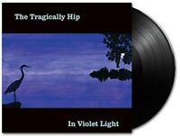 The Tragically Hip - In Violet Light [New Vinyl LP] Canada - Import