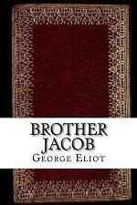 Brother Jacob by George Eliot (2016, Paperback)