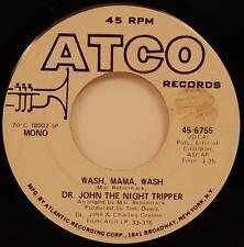 Dr. John The Night Tripper Wash Mama Wash 45 NM 1970 Bayou Funk Soul DJ Atco