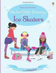 Sticker Dolly Dressing Ice Skaters by Fiona Watt