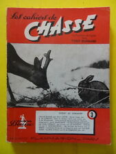 Les Cahiers de Chasse n° 3 1950 lion serpent grive bécassine chien d'Artois