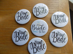 Set of 58mm badges,6x Team Bride badges and 1x Bride to be badge.