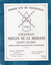 ST JULIEN  ETIQUETTE CHATEAU MOULIN DE LA BRIDANE 1982 75 CL     §17/07§