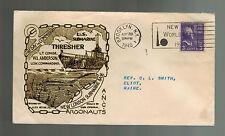 1940 Brooklyn NY USA NAVY USS SUBMARINE Thresher Cover to Eliot Maine
