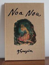 Noa Noa P. Gauguin Artur Fouecade Zingg 1988 fac-similé du manuscrit de 1895
