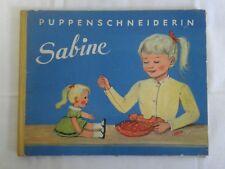 Altes Kinderbuch  Puppenschneiderin Sabine Buch Kinder  1962 DDR alt