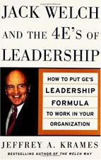 Jack Welch and the 4 Es of Leadership: How to Put