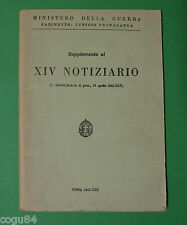 Supplemento al XIV Notiziario - Ministero Della Guerra - 1^Edizione 1941