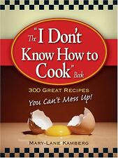 I Dont Know How To Cook Book