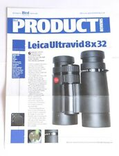Leica Ultravid 8x32 Binoculars Review Pullout/Print from Bird Watching Magazine