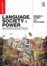 Language, Society and Power : An Introduction by Betsy Evans and Annabelle...