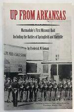 Up From Arkansas: Markmaduke's First Missouri Raid by Frederick Goman Book