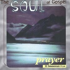 The Soul of Gospel: Prayer by Various Artists (CD, A...