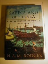 The Safeguard of the Sea : A Naval History of Britain 660-1649 HARDCOVER