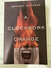 A Clockwork Orange by Anthony Burgess (1995, Trade Paperback)