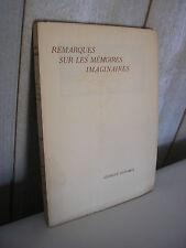 Georges DUHAMEL / Remarques sur les mémoires imaginaires Edition originale 1934