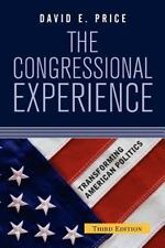 The Congressional Experience (Transforming American Politics) by Price, David E