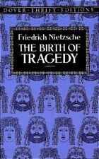 The Birth of Tragedy (Dover Thrift Editions) Friedrich Nietzsche Paperback