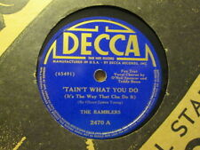 The RAMBLERS w/ O'NEIL SPENCER - 'Tain't What You Do / Money  DECCA 2470 - 78rpm