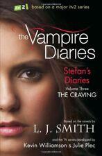 Stefan's Diaries 3: The Craving (The Vampire Diaries: Stefan's Diaries)-L J Smi