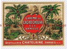 1930s FRANCE Tarbes Distillerie Chatelaine Creme De Cacao Chouva a la Vanille