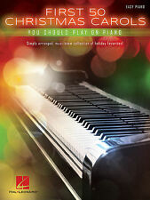 First 50 Christmas Carols You Should Play on the Piano Sheet Music Eas 000147216