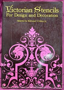 Victorian Stencils for Design and Decoration 1968 First Edition