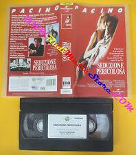VHS Film SEDUZIONE PERICOLOSA 1989 Al Pacino UNIVERSAL 0448543 (F146) no dvd